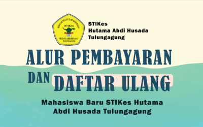 DAFTAR ULANG CALON MAHASISWA BARU STIKES HUTAMA ABDI HUSADA TULUNGAGUNG TAHUN AKADEMIK 2021/2022